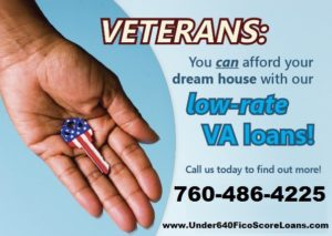 VA Loans or CalVet Loan programs